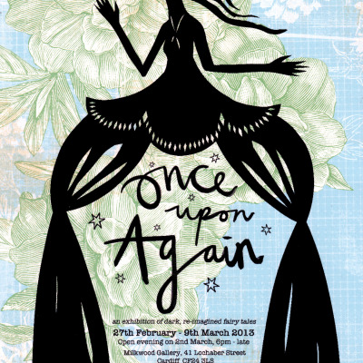 Once Upon Again Fairy Tale Exhibition Poster | Layla Holzer 2013